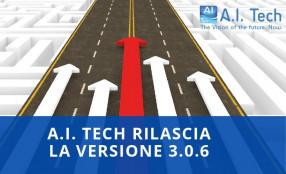 A.I. Tech presenta la Release 3.0.6