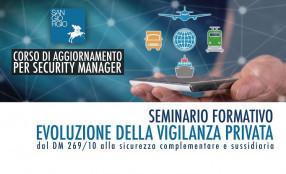 Webinar San Giorgio: Evoluzione della vigilanza privata - dal DM 269/10 alla sicurezza complementare e sussidiaria